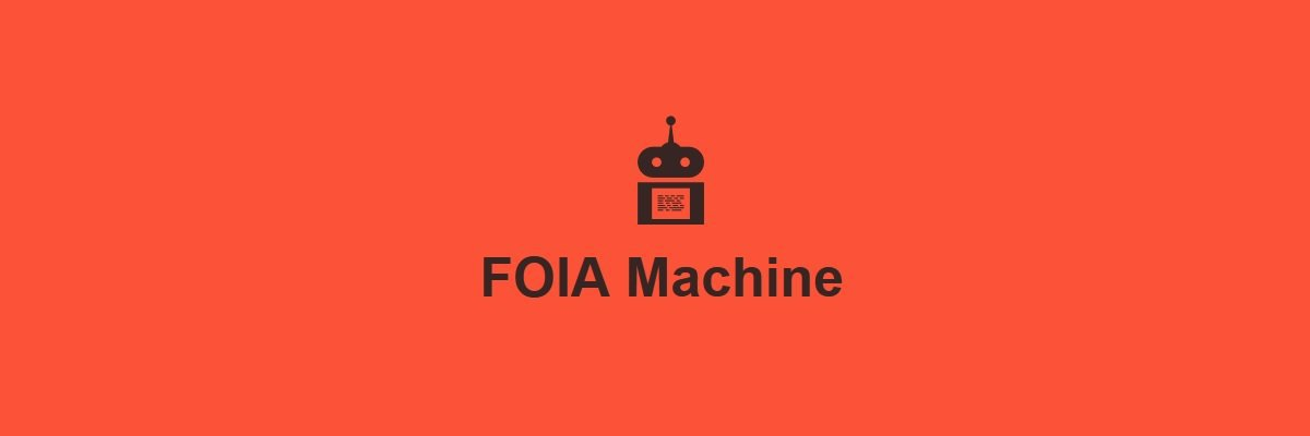 FOIA Machine joins MuckRock to make government more open for everyone