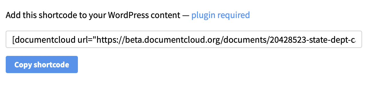 A preview of what the dialog that lets you copy the WordPress shortcode from DocumentCloud's embed tools